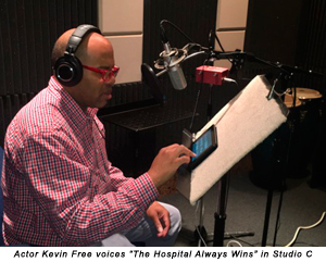 Actor Kevin Free voices 'The Hospital Always Wins' in Studio C