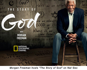 Morgan Freeman hosts 'The Story of God' on Nat Geo